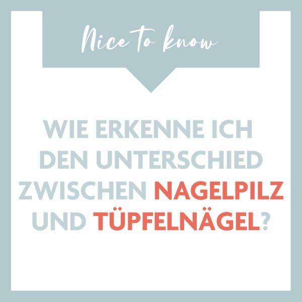 Nice to know: Wie erkenne ich den Unterschied zwischen Nagelpilz und Tüpfelnägel?