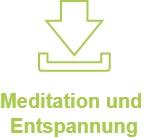 Meditation und Entspannung